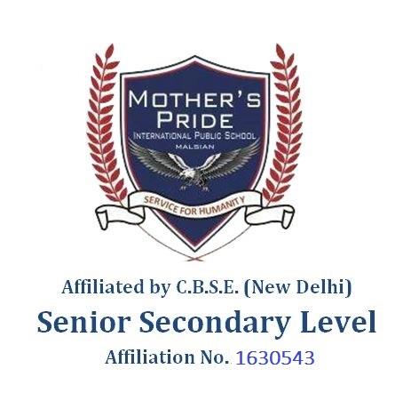 Mother\'s Pride International Public School  Senior Secondary Level